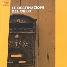 Le destinazioni del cielo – edizione speciale per La Nuova Sardegna, 2021