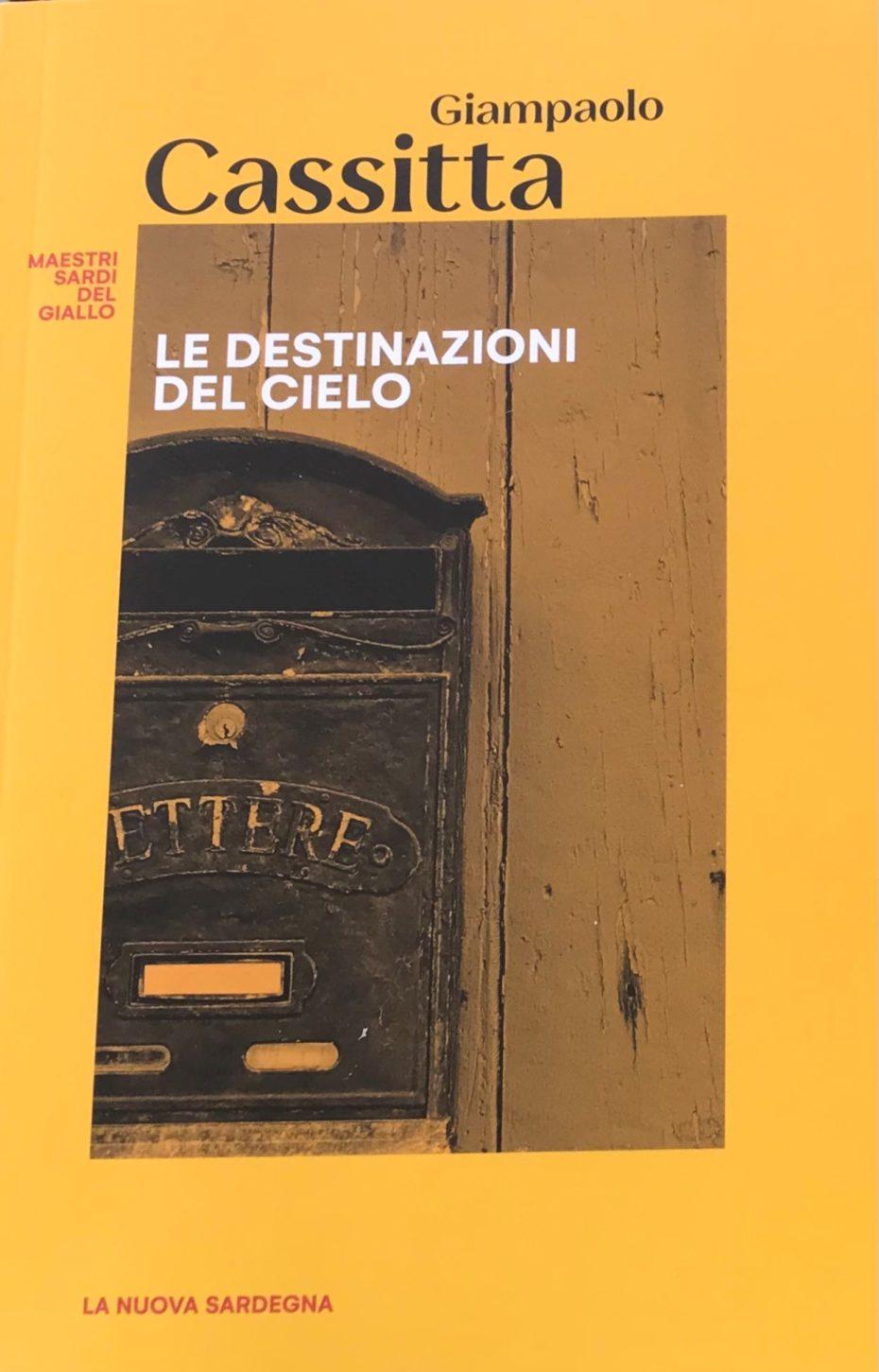 Le destinazioni del cielo - edizione speciale per La Nuova Sardegna, 2021